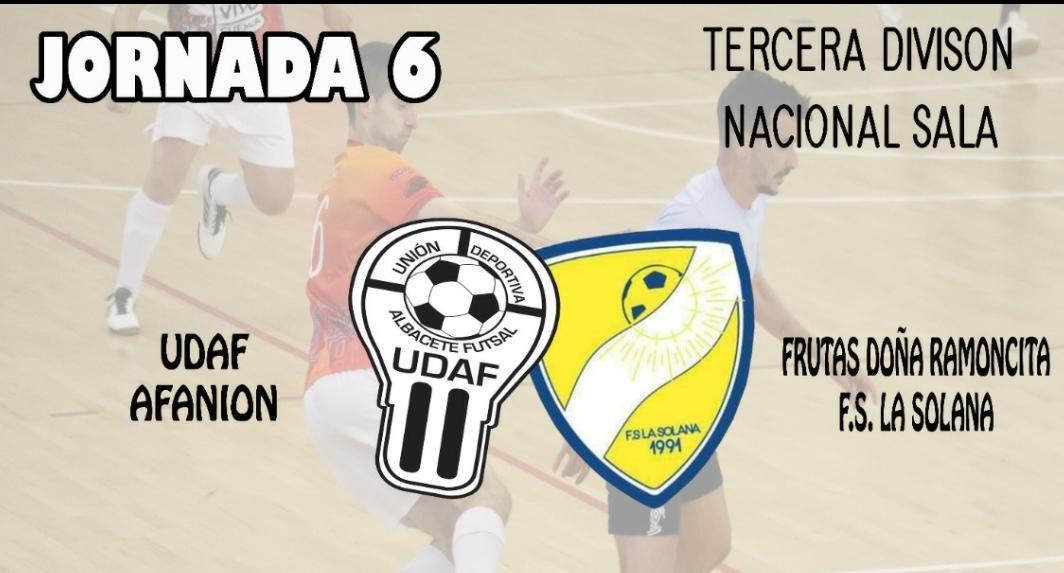 Previa Jornada 6: UDAF AFANION - FS La Solana