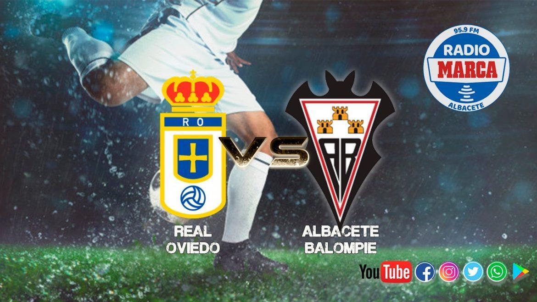 """Previa Real Oviedo - Albacete: """"Continuidad es la palabra"""""""