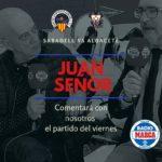 Juan Señor comentará el Sabadell - Alba en Radio Marca Albacete