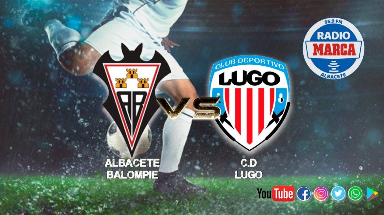 Previa Albacete - Lugo: Cuestión de vida o muerte