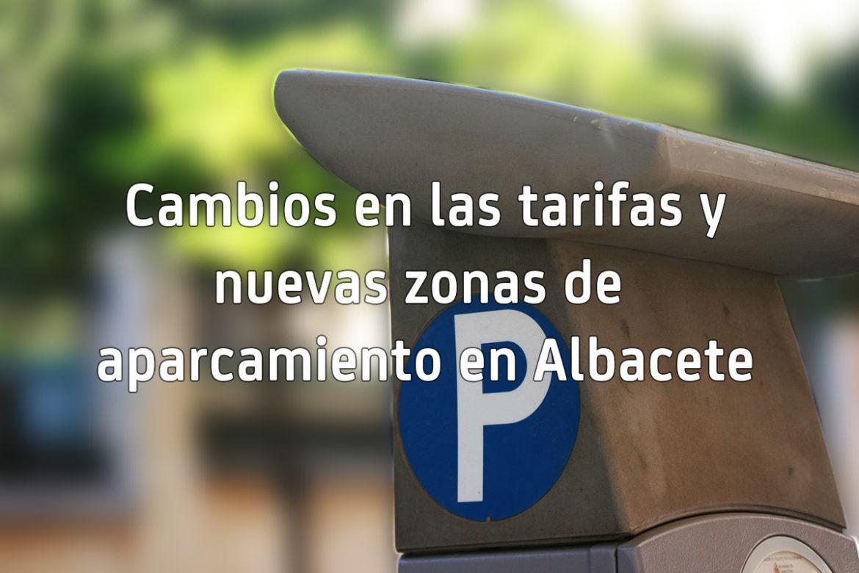 Precios, tarifas y nuevas zonas de aparcamiento en la regulación de Albacete
