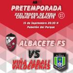 """Vuelve el Trofeo de Feria """"Ciudad de Albacete"""" de fútbol sala"""